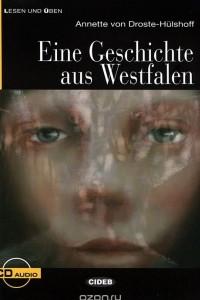Eine Geschichte aus Westfalen: Niveau Drei B1