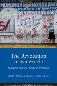 The Revolution in Venezuela – Social and Political  Change Under Chavez