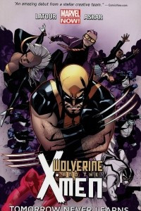 Wolverine & the X-Men: Volume 1: Tomorrow Never Learns