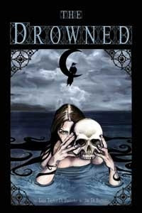 The Drowned: A Tale of Mystery and Horror