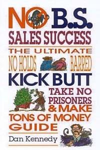 No B.S. Sales Success (No B.S. Series)