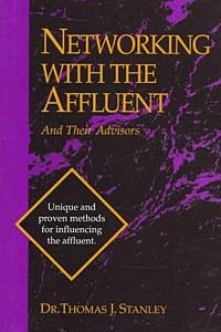 Networking With the Affluent and Their Advisors