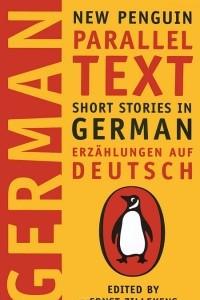 Short Stories in German / Erzahlungen auf Deutsch