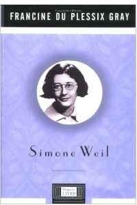 Simone Weil (Penguin Lives Biographies)