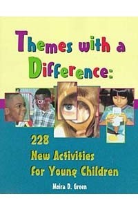 Themes With a Difference: 228 New Activities for Young Children