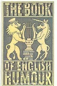 The book of english humour/Антология английского юмора